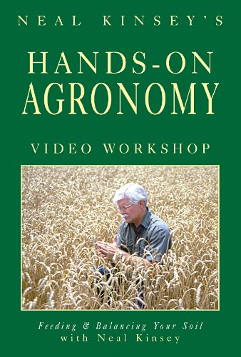 9780911311969: Hands-On Agronomy Video Workshop DVD: Feeding & Balancing Your Soil
