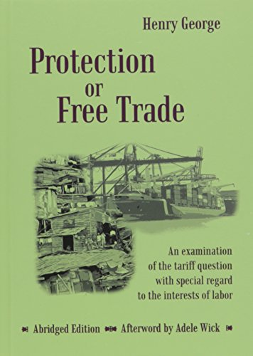 9780911312492: Protection or Free Trade - Abridged
