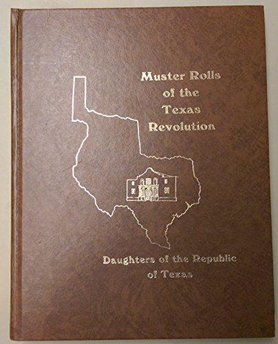 Muster Rolls of the Texas Revolution