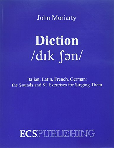 9780911318098: Diction Italian, Latin, French, German...the Sounds and 81 Exercises for Singing Them
