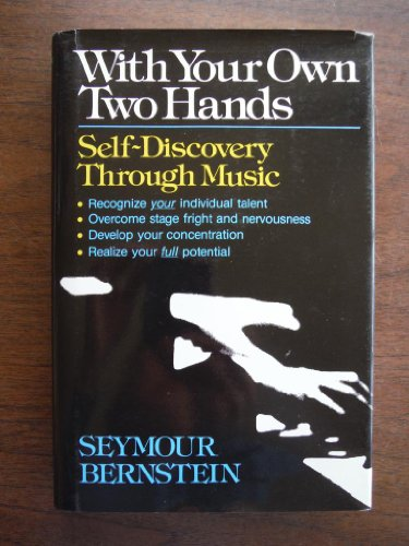 9780911320084: With Your Own Two Hands : Self-Discovery Through Music