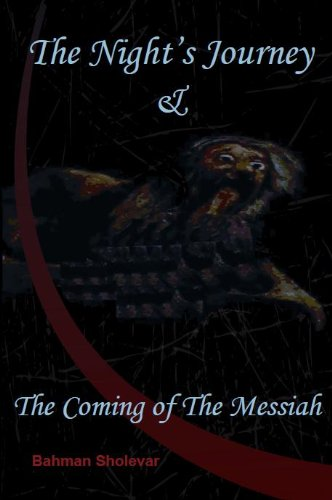 9780911323061: Night's Journey, And, the Coming of the Messiah (Modern Persian Literature Series)