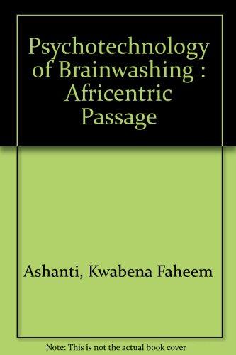 9780911325058: Psychotechnology of Brainwashing : Africentric Passage