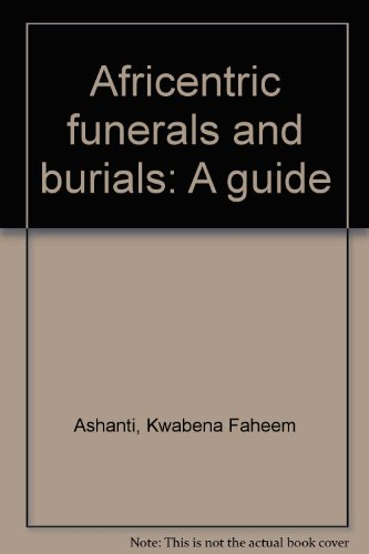 9780911325133: Africentric funerals and burials: A guide