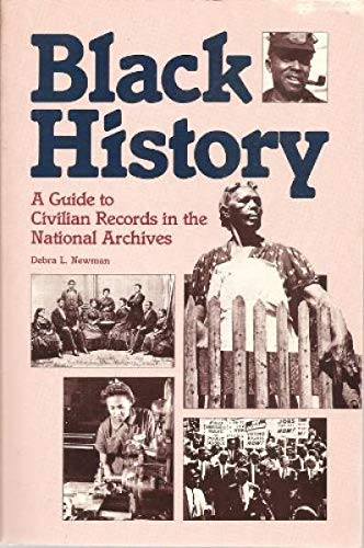 9780911333312: Black History: A Guide to Civilian Records in the National Archives