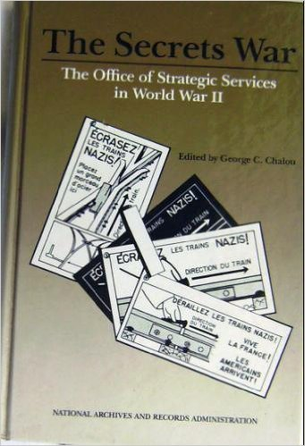 9780911333916: The Secrets War: The Office of Strategic Services in World War II