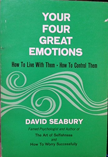 9780911336221: Your Four Great Emotions