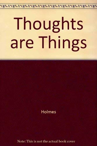 9780911336337: Thoughts Are Things