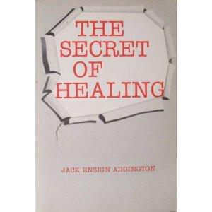 9780911336801: The Secret of Healing