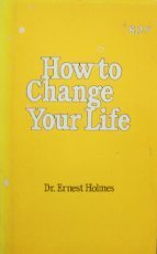 9780911336894: How to Change Your Life