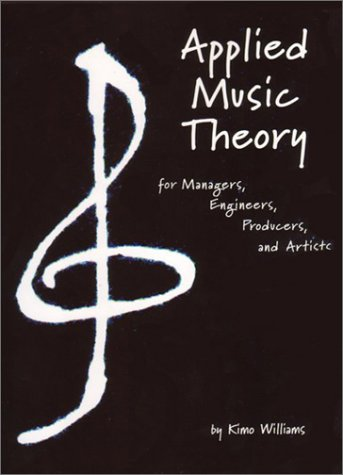 9780911360097: Applied Music Theory for Managers, Engineers, Producers and Artists