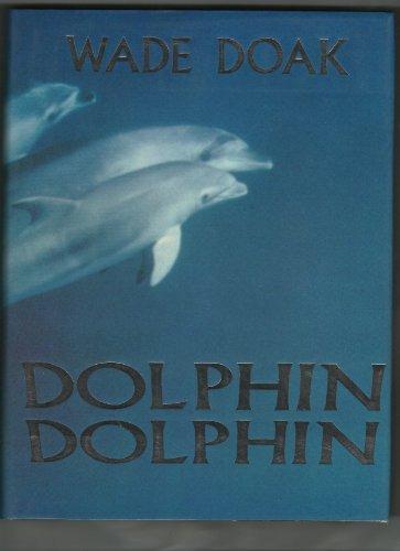 9780911378436: Dolphin, Dolphin