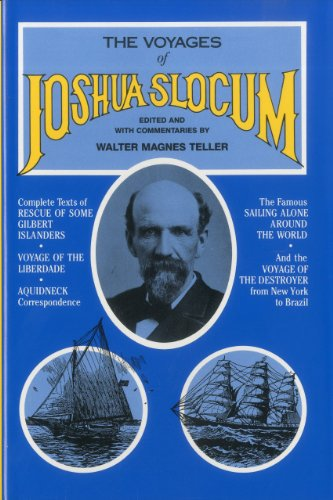 9780911378559: Voyages of Joshua Slocum: Voyage of the Destroyer from New York to Brazil : Sailing Alone Around the World : Rescue of Some Gilbert Islanders