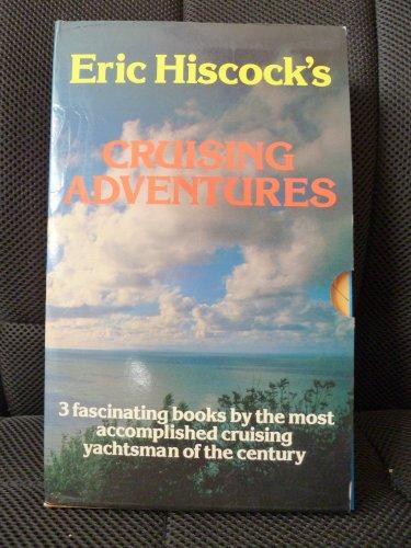 9780911378634: Eric Hiscock Cruising Adventures