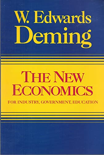9780911379051: The New Economics for Industry, Government, Education