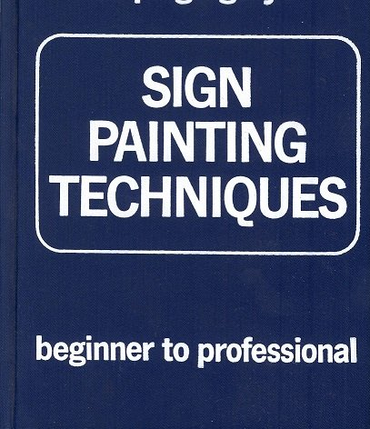 9780911380293: Sign Painting Techniques: Beginner to Professional