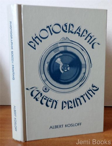 9780911380514: Photographic screen printing