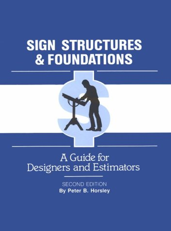 9780911380651: Sign Structures and Foundations: A Guide for Designers and Estimators