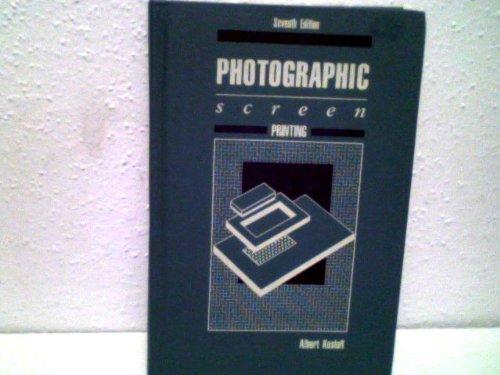 9780911380743: Photographic Screen Printing