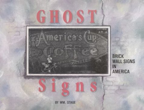 9780911380842: Ghost Signs: Brick Wall Signs in America