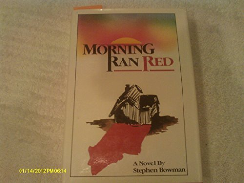 9780911382037: Morning Ran Red