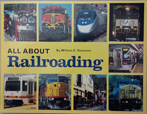 All About Railroading: William C. Vantuono