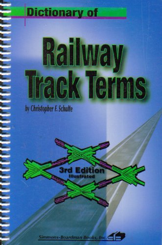 9780911382365: Dictionary of Railway Track Terms
