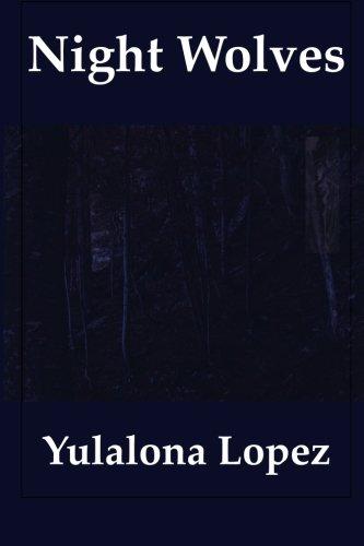 Night Wolves: Yulalona Lopez