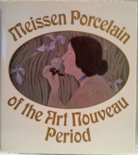 9780911403060: Meissen porcelain of the art nouveau period