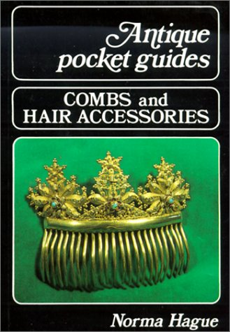 9780911403114: Combs and Hair Accessories (Antique Pocket Guides)