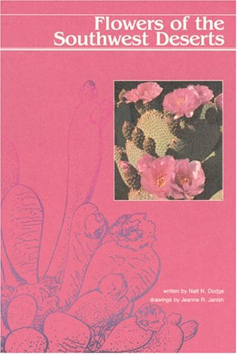 9780911408652: Flowers of the Southwest Deserts