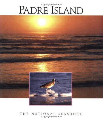 9780911408904: Padre Island National Seashore