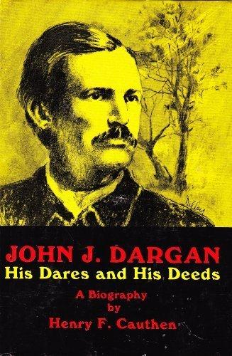 9780911432251: John J. Dargan: His dares and his deeds : a biography