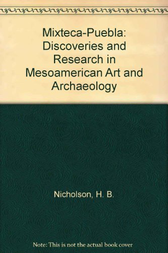 9780911437386: Mixteca-Puebla: Discoveries and Research in Mesoamerican Art and Archaeology