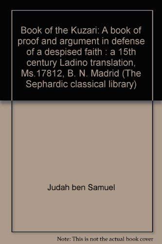 Book of the Kuzari. A Book of: Halevi, Yehuda; Moshe