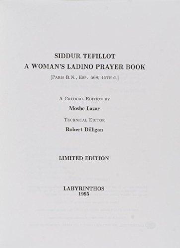 9780911437676: Siddur Tefillot: A Woman's Ladino Prayer Book (The Sephardic Classic Library ; Vol. 10. Paris B. N. , Esp. 668; 15th C)