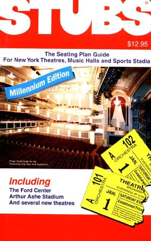 9780911458121: Stubs: The Seating Plan Guide for New York Theatres, Music Halls and Sports Stadia (Stubs: The Seating Plan Guide for New York Theatres, Music Halls & Sports Stadia)