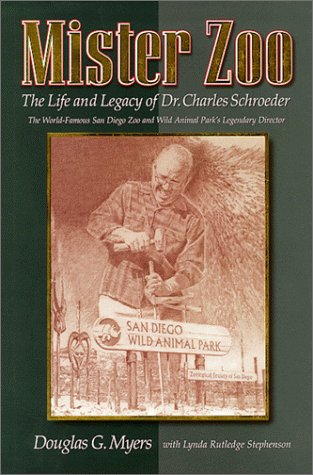 9780911461152: Mister Zoo: The Life and Legacy of Dr. Charles Schroeder
