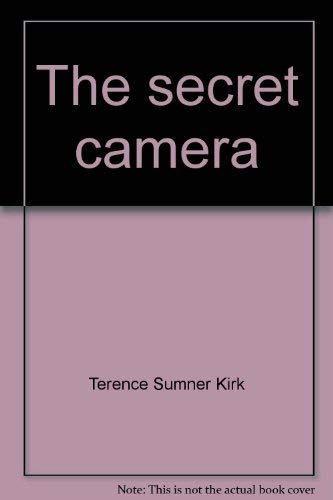 The Secret Camera: (Issues in Doubt)