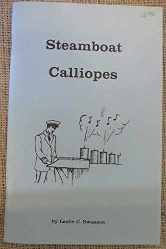 9780911466126: Steamboat Calliopes