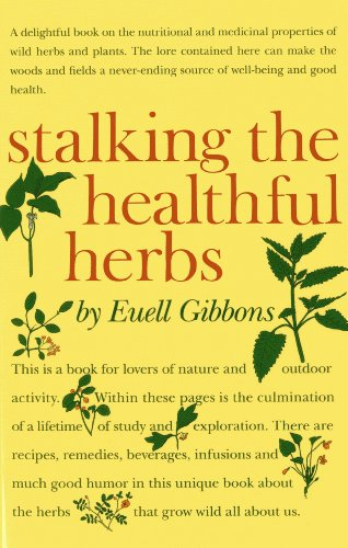 9780911469066: Stalking The Healthful Herbs (19660101)