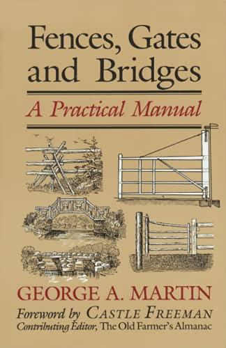 9780911469080: Fences, Gates & Bridges: A Practical Manual