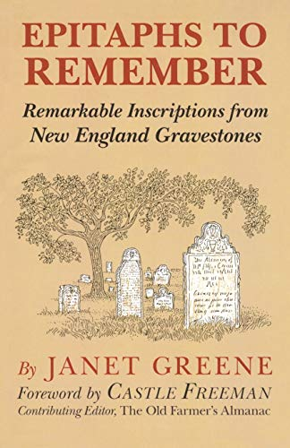 9780911469103: Epitaphs To Remember: Remarkable Inscriptions from New England Gravestones