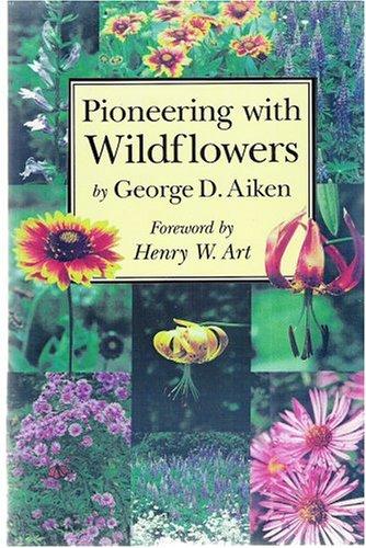 9780911469110: Pioneering With Wildflowers