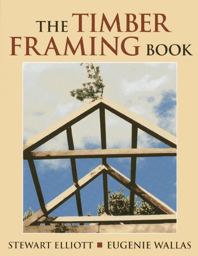 9780911469325: The Timber Framing Book