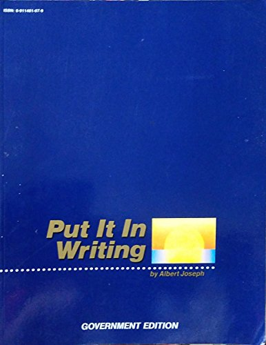 9780911481075: Put It in Writing (Government Edition)