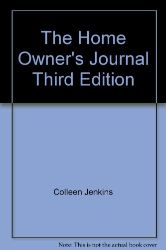 9780911493108: The Home Owner's Journal, Third Edition