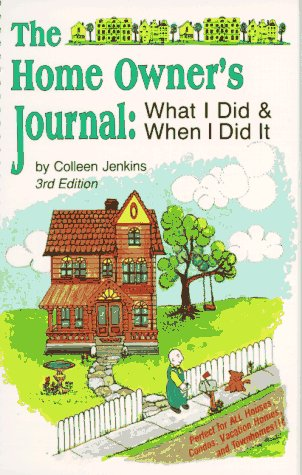 9780911493115: The Home Owner's Journal, Third Edition
