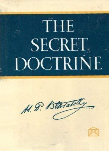 The Secret Doctrine : The Synthesis of: Blavatsky, Helena Petrovna