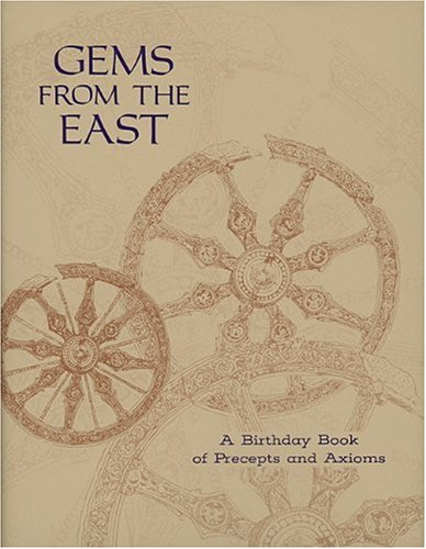 9780911500127: Gems from the East: A Birthday Book of Precepts and Axioms